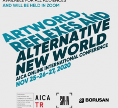 "AICA Türkiye'den Uluslararası Konferans:""Art World, Reflexes and Alternative New World"""